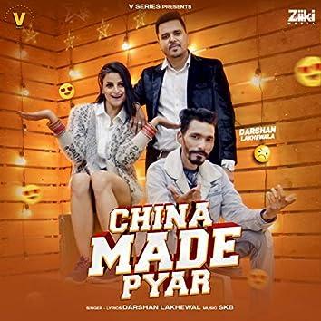 China Made Pyar