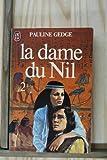 Dame du Nil T2 *** (la) (LITTÉRATURE ÉTRANGÈRE)
