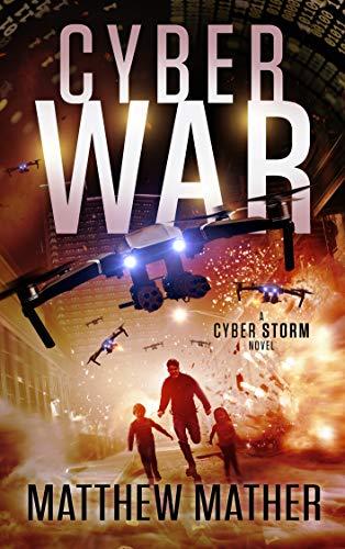 CyberWar: A CyberStorm Novel