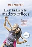 10 Habitos De Las Madres Felices, Los (Educación y familia)