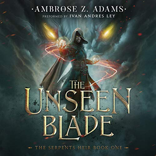 The Unseen Blade Audiobook By Ambrose Zack Adams cover art