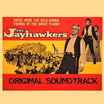 The Jayhawkers (From 'The Jayhawkers' Original Soundtrack)