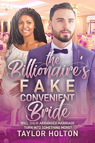 The Billionaire's Fake, Convenient Bride: BWWM, Arranged Marriage, High School Reunion, Billionaire Romance (BWWM Romance Book 1)
