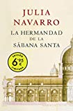 La hermandad de la Sábana Santa (edición limitada a precio especial) (CAMPAÑAS)