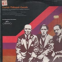 "Beethoven: Piano Trio ""The Archduke"" / ""Kakadu Variations"" / Alfred Cortot, Piano / Jacques Thibaud, Violin / Pablo Casals, Cello"