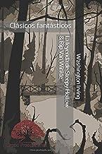 La leyenda de Sleepy Hollow & Rip Van Winkle (Clásicos fantásticos)