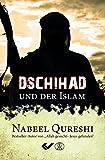 Dschihad und der Islam - Nabeel Qureshi