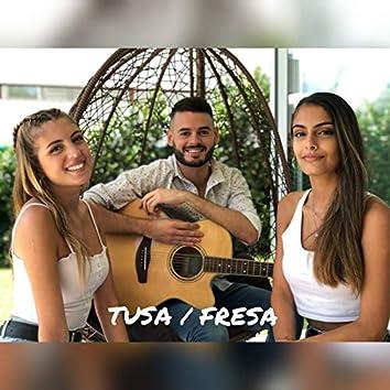 Tusa / Fresa