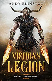 Viridian Legion (Rakkan Conquest Book 2) by [Andy Blinston]