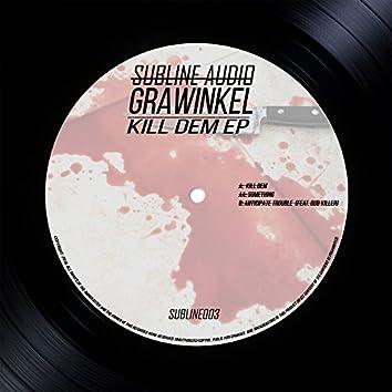 Kill Dem EP
