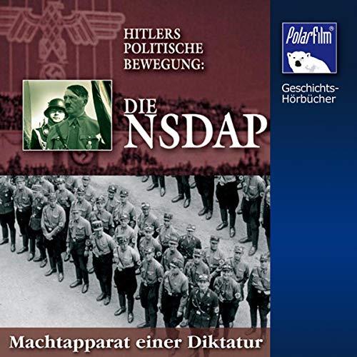 Die NSDAP - Hitlers politische Bewegung Titelbild