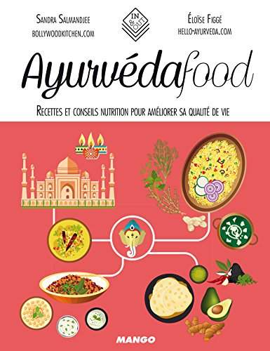 Ayurvéda food (In and out) (French Edition)