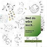 Und da wäre noch...: Aphorismen 2020 (German Edition)