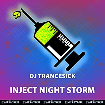 Inject Night Storm