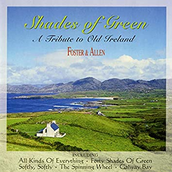 Shades of Green: a Tribute to Old Ireland