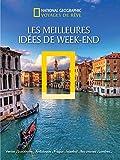Les meilleures idées de week-end (Les guides de voyage)