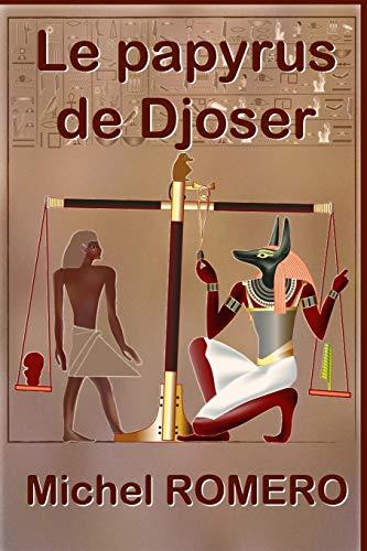 Le papyrus de Djoser (French Edition)