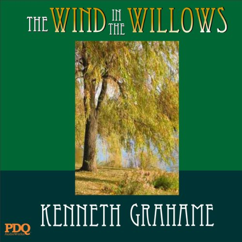 The Wind in the Willows                   By:                                                                                                                                 Kenneth Grahame,                                                                                        PDQ AudioBooks                               Narrated by:                                                                                                                                 Clive Sprite                      Length: 6 hrs and 48 mins     8 ratings     Overall 4.1
