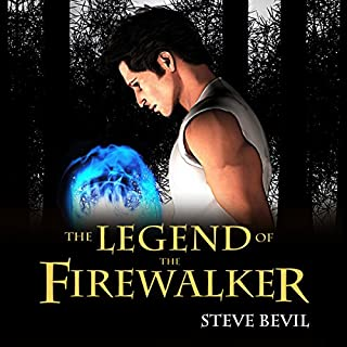 The Legend of the Firewalker, Book 1 audiobook cover art