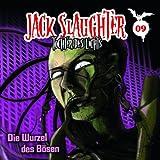 Jack Slaughter – Folge 09: Die Wurzel des Bösen