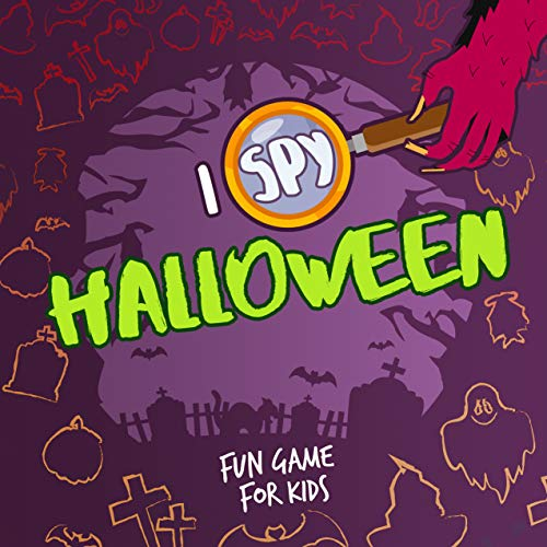 I Spy Halloween Fun Game For Kids: Toddler & Preschoolers Ages 2-5 Picture Guessing Book (English Edition)