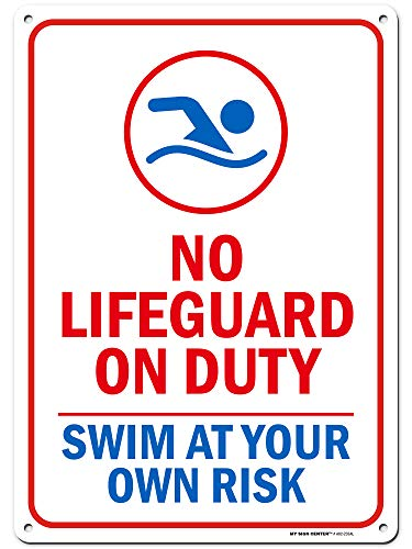 """Warning No Lifeguard on Duty Sign, Enter at Your Own Risk, 10"""" x 14"""" Industrial Grade Aluminum, Easy Mounting, Rust-Free/Fade Resistance, Indoor/Outdoor, USA Made by MY SIGN CENTER"""