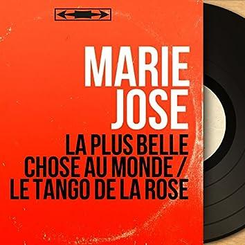 La plus belle chose au monde / Le tango de la rose (feat. Jean Faustin et son orchestre) [Mono version]