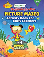 Fun from A to Z: Beginning Letter Picture Mazes Activity Book for Early Learners
