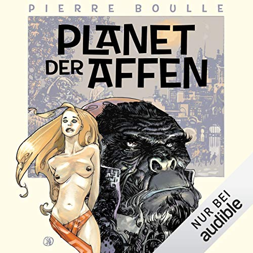 Planet der Affen                   Auteur(s):                                                                                                                                 Pierre Boulle                               Narrateur(s):                                                                                                                                 Detlef Bierstedt                      Durée: 6 h et 4 min     Pas de évaluations     Au global 0,0