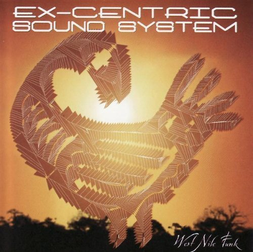 West Nile Funk by Ex-Centric Sound...