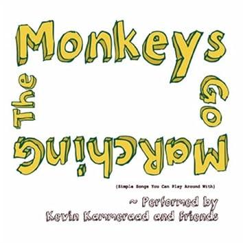 The Monkeys Go Marching