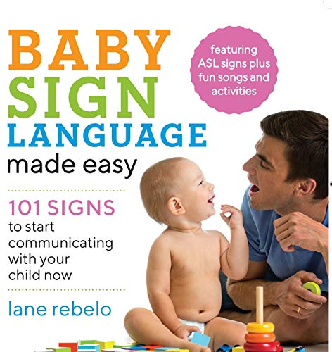 Baby Sign Language Made Easy: 10...