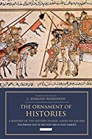 The Ornament of Histories: A History of the Eastern Islamic Lands AD 650-1041; The Persian Text of Abu Sa'id 'Abd Al-Hayy Gardizi (Bips Persian Studies)