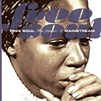 Free Soul: Classic of Mainstream by Free Soul (2007-08-03)