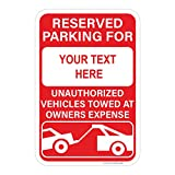 Customizable Reserved Parking Sign, Unauthorized Vehicles Towed At Owners Expense, Heavy Duty Sign, Includes Holes, 3M Sheeting, Highest .080 Gauge Aluminum, Laminated, UV Protected, 12'x18' Made USA