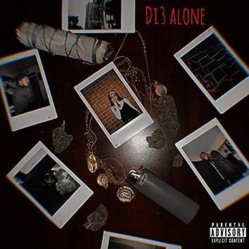 Di3 Alone (feat. Mobbsradical)