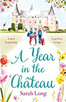 A Year in the Château: Perfect escapist read for fans of the hit TV show