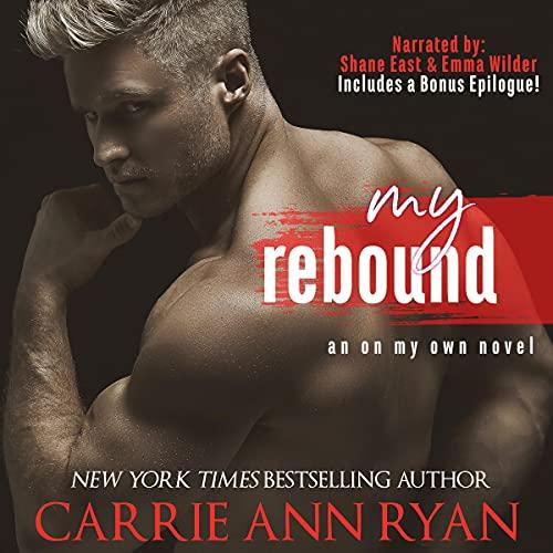 My Rebound Audiobook By Carrie Ann Ryan cover art
