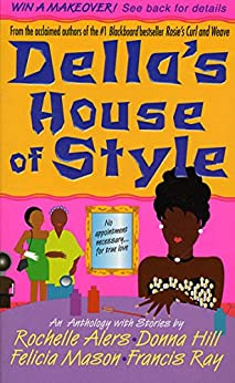 Della's House of Style: An Anthology by [Donna Hill, Rochelle Alers, Felicia Mason, Francis Ray]
