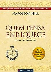 Quem Pensa Enriquece - Napoleaon Hill