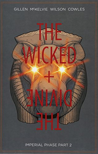 Wicked And Divine 6. Imperial Phase Part 2 (The wicked + the divine)