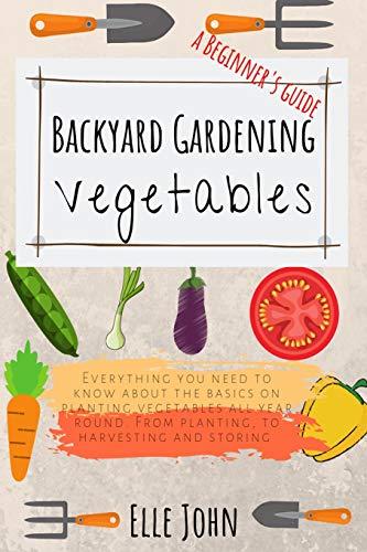 One of the best gardening books for beginners: Backyard Vegetable Gardening #aNestWithAYard #book #gardenBook #backyardGarden #garden #gardening #gardenTips #gardencare