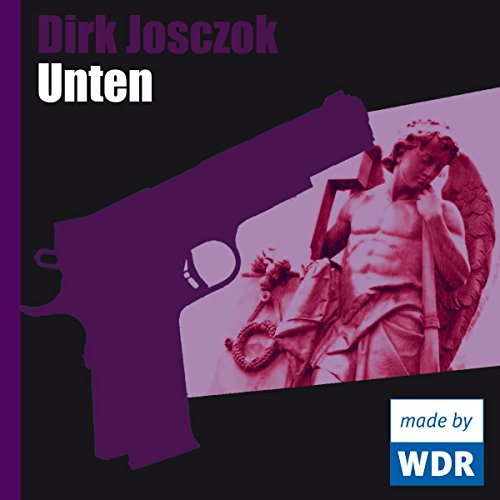 Unten                   By:                                                                                                                                 Dirk Josczok                               Narrated by:                                                                                                                                 Ulrike Bliefert,                                                                                        Peter Davor,                                                                                        Peter Rühring,                   and others                 Length: 49 mins     Not rated yet     Overall 0.0
