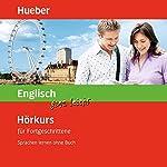 Englisch ganz leicht: Hörkurs für Fortgeschrittene