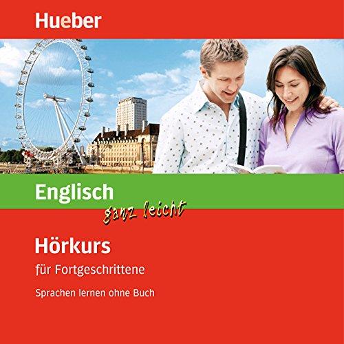 Englisch ganz leicht: Hörkurs für Fortgeschrittene Titelbild