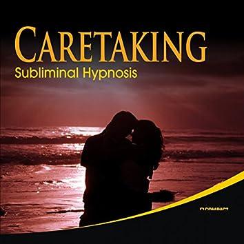 Caretaking Subliminal Hypnosis