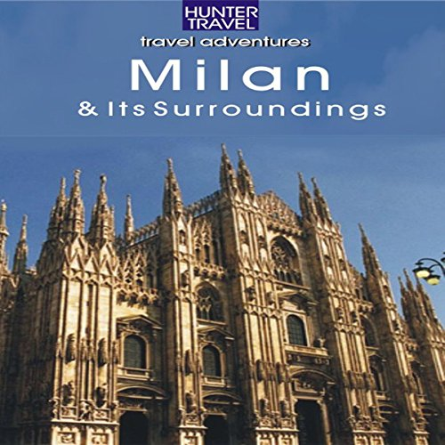 Milan, Italy: Travel Adventures audiobook cover art