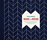 Make and Mend: Sashiko-Inspired Embroidery Projects to Customize and Repair Textiles and Decorate Your Home (WATSON GUPTILL)