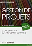 Gestion de projets - Le guide exhaustif du management de projets, 4e édition enrichie