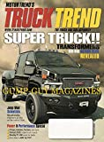 Truck Trend July August 2007 Magazine JEEP MAD SCIENTISTS SKUMKWORKS: ENGINEERS GO WILD ON THE TRAILS OF UTAH Chips, Intakes, Turbos SALEEN S331 Super-Truck Muscle SHELBY F-150 READY FOR BATTLE